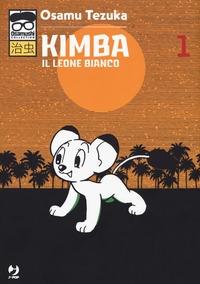 Kimba, il leone bianco / Osamu Tezuka. [vol.] 1