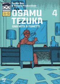 Osamu Tezuka : una vita a fumetti / Toshio Ban & Tezuka Productions. 4