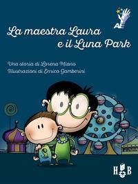La maestra Laura e il luna park