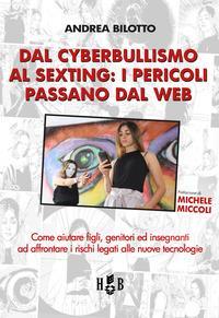 Dal cyberbullismo al sexting