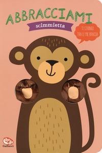 Abbracciami scimmietta