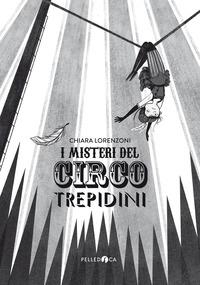 I misteri del Circo Trepidini