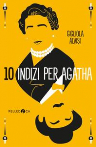 10 indizi per Agatha