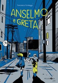 Anselmo e Greta