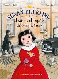 Susan Duckling e il caso del regalo di compleanno