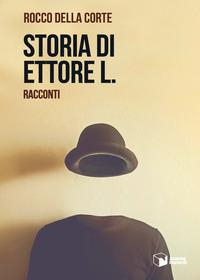 Storia di Ettore L.