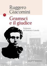 Gramsci e il suo giudice