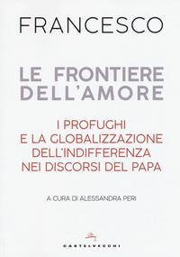 Le frontiere dell'amore