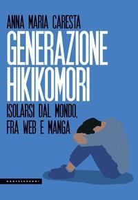 Generazione hikikomori