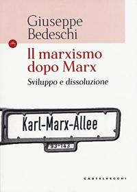 Il marxismo dopo Marx