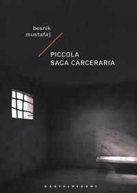 Piccola saga carceraria