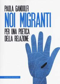 Noi migranti