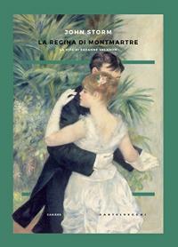 La regina di Montmartre