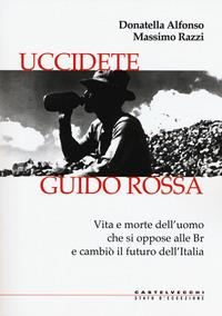 Uccidete Guido Rossa
