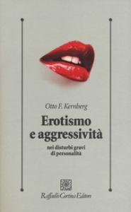 Erotismo e aggressività nei disturbi gravi di personalità