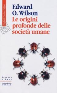 Le origini profonde delle società umane