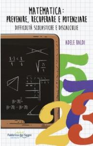 Matematica: prevenire, recuperare e potenziare