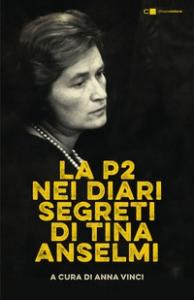La P2 nei diari segreti di Tina Anselmi