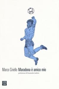 Maradona è amico mio