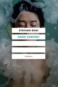 Homo comfort