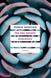 Per una società ecologica