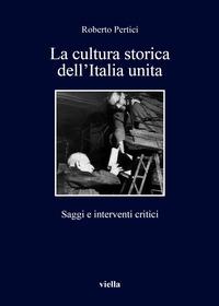 La cultura storica dell'Italia unita