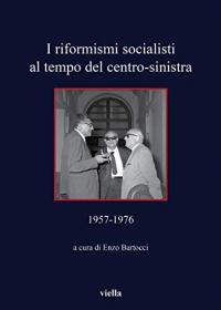 I riformisti socialisti al tempo del centro-sinistra