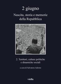 2: Territori, culture politiche e dinamiche sociali