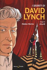 I segreti di David Lynch