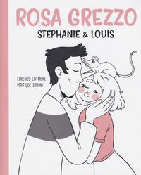 Stephanie & Louis in rosa grezzo