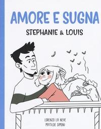 Stephanie & Louis in Amore e sugna