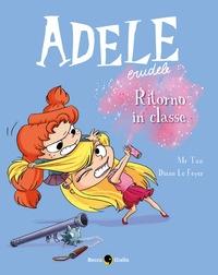 Adele crudele. [9]: Ritorno in classe
