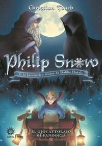 Philip Snow e la fantastica storia di Babbo Natale