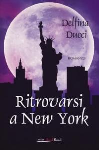 Ritrovarsi a New York