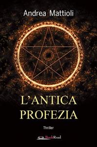 L'antica profezia