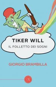 Tiker Will. Il folletto dei sogni