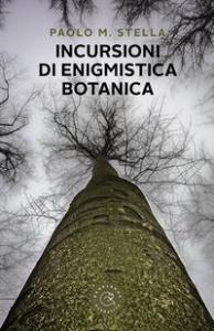 Incursioni di enigmistica botanica