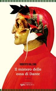 Il mistero delle ossa di Dante