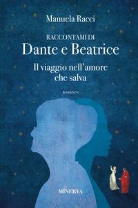 Raccontami di Dante e Beatrice