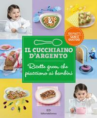 12: Ricette green che piacciono ai bambini