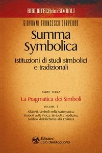 Parte 3. Vol. 1: La pragmatica dei simboli