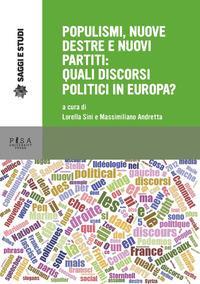 Populismi, nuove destre e nuovi partiti: quali discorsi politici in Europa?