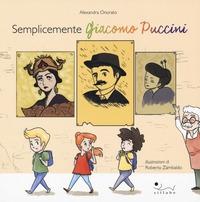 Semplicemente Giacomo Puccini