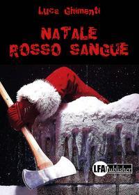 Natale rosso sangue