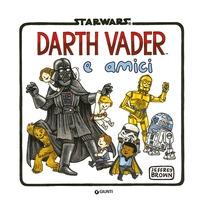 Darth Vader e amici