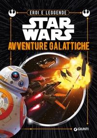 Star Wars. Avventure galattiche