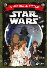 Le più belle storie. Star Wars