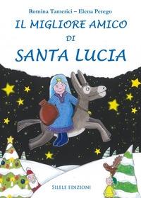 Il migliore amico di Santa Lucia