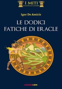 Le dodici fatiche di Eracle