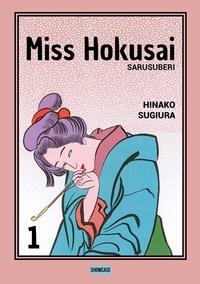Miss Hokusai : sarusuberi / Hinako Sugiura ; traduzione di Enrico Colasurdo. 1